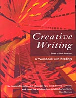 Creative Writing - A Workbook with Readings